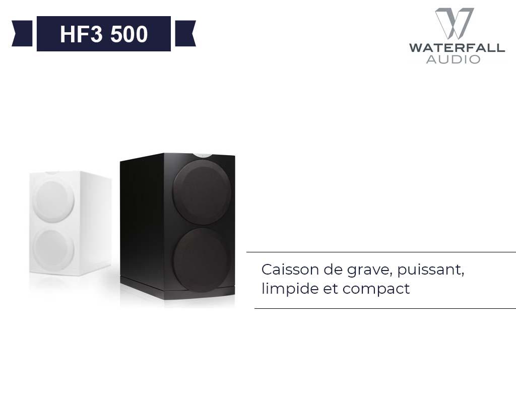 HF3 – 500S WATERFALL